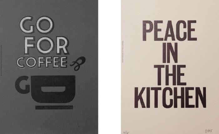 左からGO FOR COFFEE W235 H305mm ¥9,000 PEACE IN THE KITCHEN(ウッドフレーム付) W320 H450mm ¥18,000 ともにA TWO PIPE PROBLE LETTERPRESS(フライヤーズプロモーション)